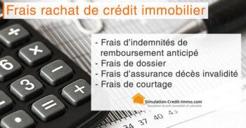 frais-rachat-credit-immobilier